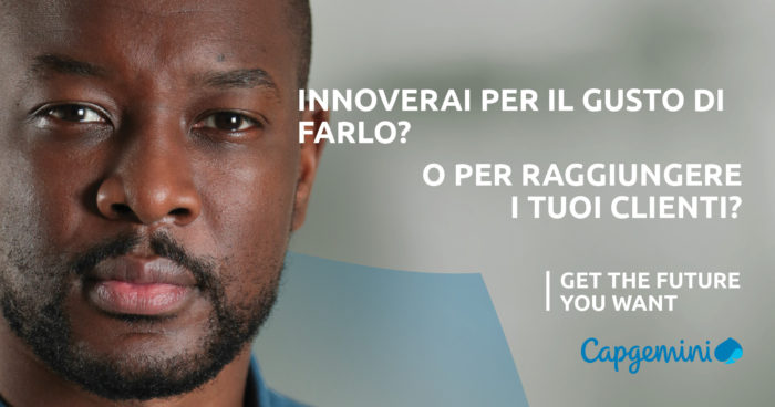 Capgemini lancia la campagna di brand 'Get the future you want'