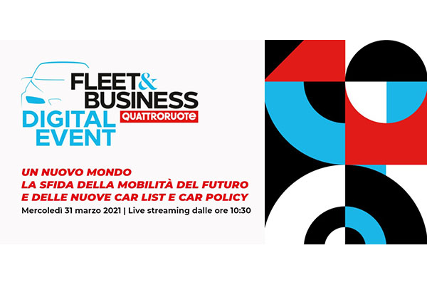 Editoriale Domus: nuova formula per Quattroruote Fleet&Business Digital Event. Crescono le aziende